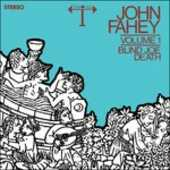 Vinile Volume 1. Blind Joe Death John Fahey