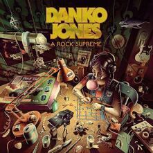 Rock Supreme - Vinile LP di Danko Jones