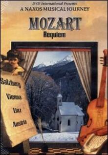 Mozart. A Naxos Musical Journey. Requiem. Austria - DVD