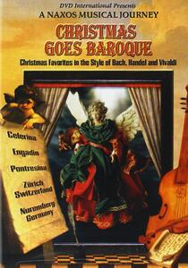 Christmas Goes Baroque. A Naxos Musical Journey - DVD