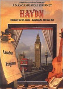 Franz Joseph Haydn. Symphony No 103 In E Flat Major. A Naxos Musical Journey - DVD