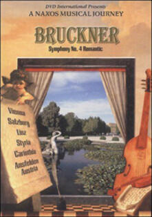 Bruckner. Sinfonia n.4. Romantic. A Naxos Musical Journey (DVD) - DVD di Anton Bruckner,Günter Neuhold,Royal Flanders Philharmonic Orchestra