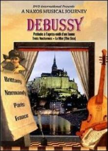 Claude Debussy. Prelude a l'apres-midi d'un faune. A Naxos Musical Journey - DVD