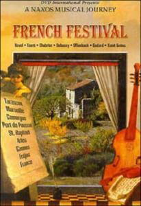 French Festival. A Naxos Music Journey. France - DVD
