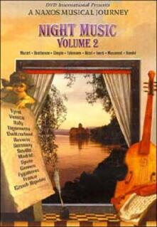 Night Music. Volume 2. A Naxos Musical Journey - DVD