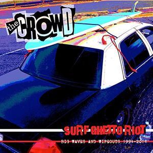 Surf Ghetto Riot - Vinile LP di Crowd