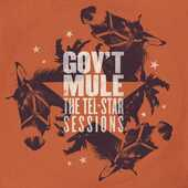 CD Tel-Star Sessions Gov't Mule