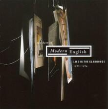 Life in the Gladhouse: Best of - CD Audio di Modern English