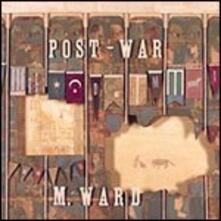 Post-War - CD Audio di M. Ward