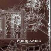 CD Fordlandia Johann Johannsson