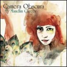 My Maudlin Career - CD Audio di Camera Obscura