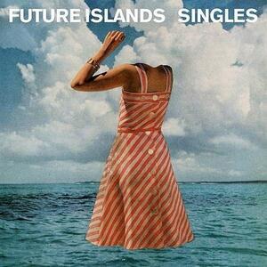 Singles - Vinile LP di Future Islands