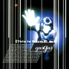 This is Normal - CD Audio di Gus Gus