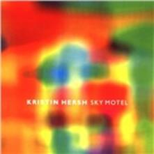 Sky Motel - CD Audio di Kristin Hersh