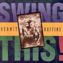 Swing This - CD Audio di Kermit Ruffins