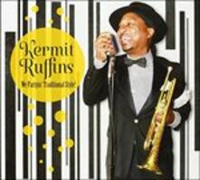 We Partyin' Traditional - CD Audio di Kermit Ruffins