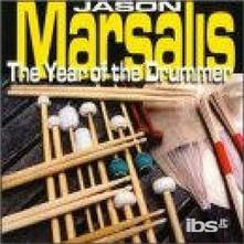 Year of the Drummer - CD Audio di Jason Marsalis