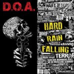 Hard Rain Falling - Vinile LP di DOA