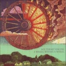 A Wheel Within a Wheel - CD Audio di Southeast Engine