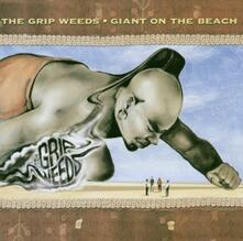 Giant on the Beach - CD Audio di Grip Weeds
