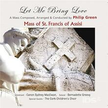 The Mass of St. Francis of Assisi - CD Audio di Philip Green