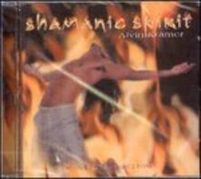Shamanic Spirit - CD Audio