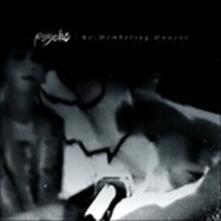 Re-membering Dwayne Goettel - CD Audio di Psyche