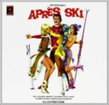 Apres-Ski (Colonna Sonora) - CD Audio