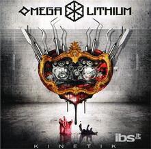 Kinetik - CD Audio di Omega Lithium