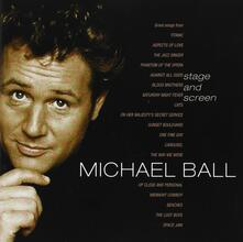 Stage and Screen - CD Audio di Michael Ball