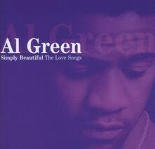 Simply Beautiful. The Love Songs - CD Audio di Al Green