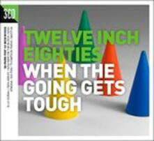 When the Going Gets Tough - CD Audio