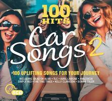 100 Hits. Car Songs 2 - CD Audio