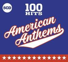 100 Hits. American Anthems - CD Audio