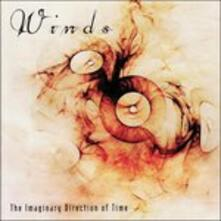 Imaginary Direction Of Time - CD Audio di Winds