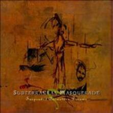 Suspended Animation Dream - CD Audio di Subterranean Masquerade