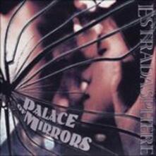 Palace of Mirrors - CD Audio di Estradasphere