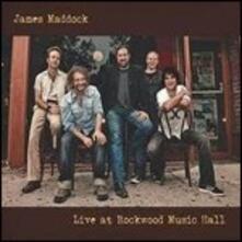 Live at Rockwood Music Hall - CD Audio di James Maddock