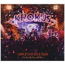 Long Stick Goes Boom: Live From Da House Of Rust - CD Audio di Krokus