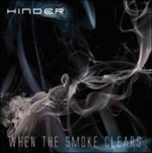 When the Smoke Clears - CD Audio di Hinder