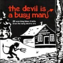 The Devil Is a Busy Man - CD Audio