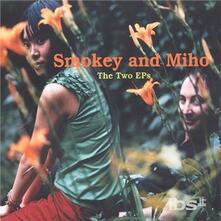 Two Eps - CD Audio di Smokey Hormel,Miho Hatori