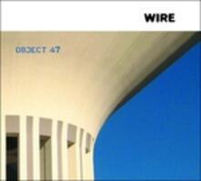 Object 47 - CD Audio di Wire