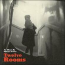 Twelve Rooms - CD Audio di Palaxy Tracks