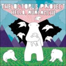 Hello Avalanche - CD Audio di Octopus Project