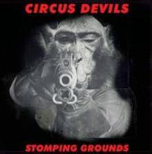 Stomping Grounds - CD Audio di Circus Devils