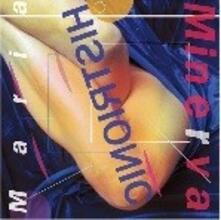 Histrionic - CD Audio di Maria Minerva