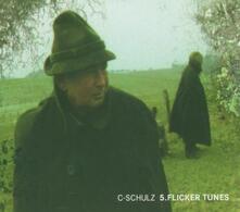 5.Flicker Tunes - CD Audio di C-Schulz