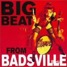 Big Beat from Badsville - CD Audio di Cramps