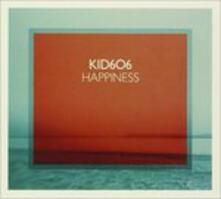 Happiness - CD Audio di Kid 606
